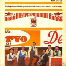 Discos de vinilo: HERB ALPERT Y SU TIJUANA BRASS - FLAMINGO / CREMA BATIDA / POR EL CAMINO DE MÉXICO - EP 1966. Lote 8438911