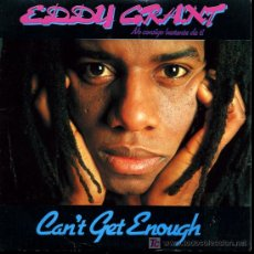 Discos de vinilo: EDDY GRANT - CAN'T GE ENOUGH OF YOU / THAT IS WHY - 1981 - PROMOCIONAL. Lote 26757484