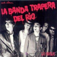 Disques de vinyle: SINGLE LA BANDA TRAPERA DEL RIO LA REGLA SPANISH PUNK KBD DIF COVER. Lote 39665313