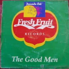Discos de vinilo: FRESH FRUIT - THE GOOD MEN - MAXI SINGLE. Lote 12403132