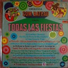 Discos de vinil: LP - SOM BATEAU ORQUESTA - PARA TODAS LAS FIESTAS - ORIGINAL ESPAÑOL, POLYDOR 1977. Lote 9756409