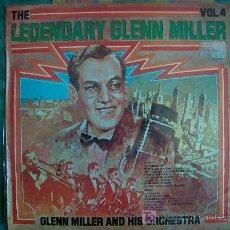 Discos de vinilo: LP - GLENN MILLER AND HIS ORCHESTRA - THE LEGENDARY VOL. 4 - ORIGINAL ESPAÑOL, RCA 1976. Lote 5653473