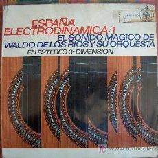 Discos de vinilo: LP - WALDO DE LOS RIOS - ESPAÑA ELECTRODINAMICA 1 - ORIGINAL ESPAÑOL, HISPAVOX 1966. Lote 26055187