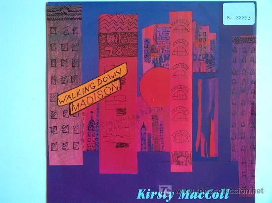 KIRSTY MACCOLL - WALKING DOWN MADISON / ONE GOOD THING - SINGLE INGLÉS DE 1990 (Música - Discos de Vinilo - Singles - Pop - Rock Extranjero de los 80)