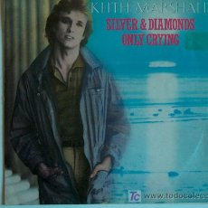 Discos de vinilo: KEITH MARSHALL - SILVER AND DIAMONDS / ONLY CRYING - SINGLE PROMO ESPAÑOL DE 1982. Lote 5660600
