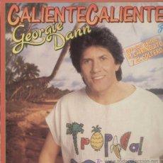 Discos de vinilo: GEORGIE DANN / CALIENTE CALIENTE (LP RCA DE 1988). Lote 10883404