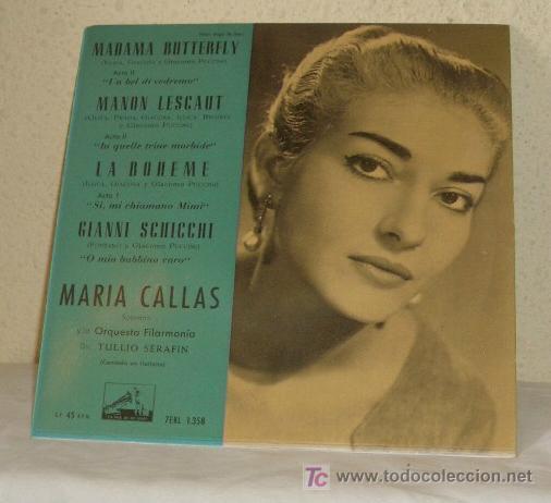 MARIA CALLAS CANTA :MADAMA BUTTERFLY,LA BOHEME,...AÑO 1959,45 RPM (Música - Discos - Singles Vinilo - Clásica, Ópera, Zarzuela y Marchas)