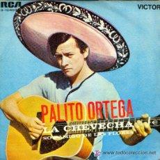 Discos de vinilo: PALITO ORTEGA SINGLE LA CHEVECHA 1969 RCA SPA. Lote 21871909