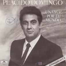 Discos de vinilo: DISCO SENCILLO DE VINILO DE PLÁCIDO DOMINGO, UNA VOZ POR EL MUNDO…: UNA FURTIVA LÁGRIMA Y MUÑEQUITA . Lote 25620889