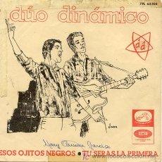 Discos de vinilo: SINGLE 45 RPM / DUO DINAMICO / ESOS OJITOS NEGROS // EDITADO POR LA VOZ DE SU AMO /// SOLO PORTADA . Lote 5724873