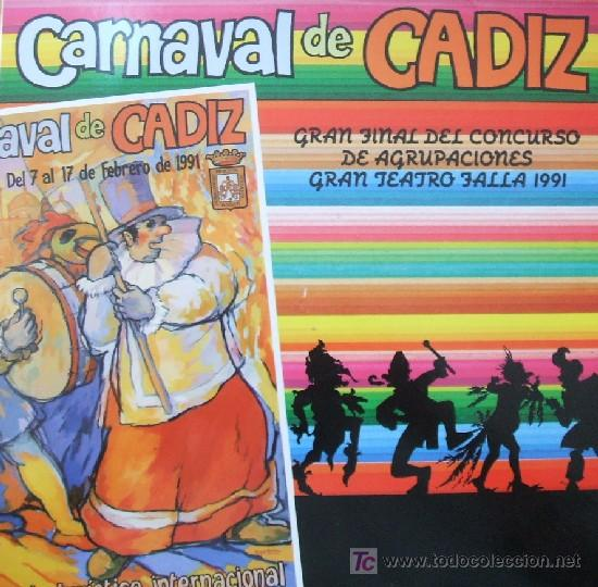 CARNAVAL DE CADIZ. GRAN FINAL DEL CONCURSO DE AGRUPACIONES GRAN TEATRO FALLA 1991 (Música - Discos - LP Vinilo - Otros Festivales de la Canción)