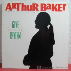 Discos de vinilo: ARTHUR BAKER & THE BACKBEAT DISCIPLES ( GIVE IN TO THE RHYTHM ) GERMANY-1991 USA LP33. Lote 5729583
