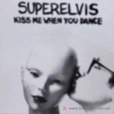 Discos de vinilo: SUPERELVIS 'KISS ME WHEN YOU DANCE' 1991 TRIQUINOISE, ENCARTE CON CREDITOS Y DIBUJOS. Lote 5812917