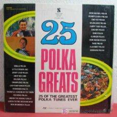 Discos de vinilo: 25 OF THE GREATEST POLKA TUNES EVER CANADA LP33. Lote 5734972
