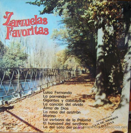 ZARZUELAS FAVORITAS (Música - Discos - Singles Vinilo - Clásica, Ópera, Zarzuela y Marchas)