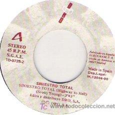 Discos de vinilo: SINIESTRO TOTAL - SINIESTRO TOTAL (HIGHWAY TO HELL) / LA SOCIEDAD ES LA CULPABLE - SINGLE DRO 1990. Lote 13669599