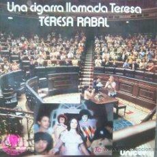 Discos de vinilo: TERESA RABAL- UNA CIGARRA LLAMADA TERESA-. Lote 25400107