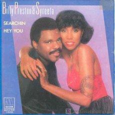 Discos de vinilo: BILLY PREATON AND SYREETA - SEARCHIN / HEY YOU - SINGLE ESPAÑOL DE 1981. Lote 5749889