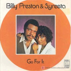 Discos de vinilo: BILLY PRESTON AND SYREETA - GO FOR IT / SINGLE ESPAÑOL DE 1979. Lote 5749992