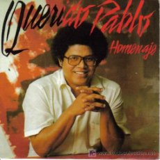 Discos de vinilo: PABLO MILANES-QUERIDO PABLO HOMENAJE + PARA VIVIR AMOR SINGLE PROMO EDITA ARIOLA EN 1985. Lote 5752553