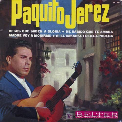 PAQUITO JEREZ EP (Música - Discos de Vinilo - EPs - Flamenco, Canción española y Cuplé)