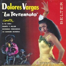 Discos de vinilo: DOLORES VARGAS LA TERREMOTO EP. Lote 5822458
