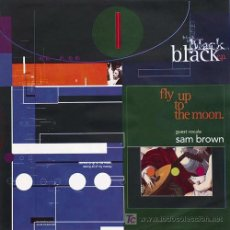 Discos de vinilo: BLACK 'FLY UP TO THE MOON'. Lote 5826602