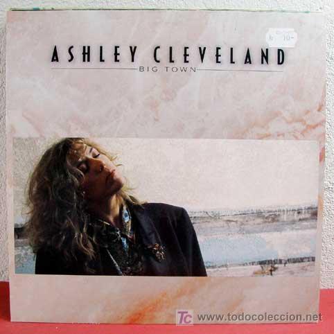 ASHLEY CLEVELAND ( BIG TOWN ) GERMANY-1991 LP33 'ATLANTIC' (Música - Discos - LP Vinilo - Pop - Rock Extranjero de los 90 a la actualidad)