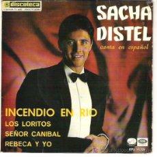 Discos de vinilo: SACHA DISTEL -CANTA EN ESPAÑOL INCENDIO EN EL RIO 1967 ESPAÑA. Lote 11015800