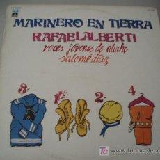 Discos de vinilo: VINILO COLECCION. MARINERO EN TIERRA ( RAFAEL ALBERTI). EXCELENTE CONSERVACIÓN. REBAJADO!!!!!!!!. Lote 14764720