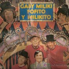 Discos de vinilo: DISCO L.P. DE VINILO DE GABY, MILIKI, FOFITO Y MILIKITO: CÓMO ME PICA LA NARIZ, EL CAÑÓN DE CARAMELO. Lote 25137506