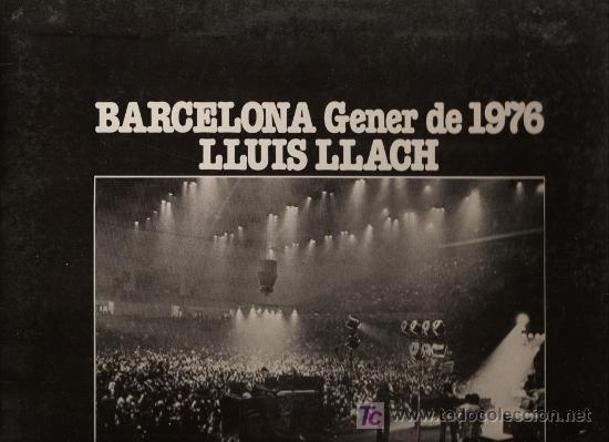 DISCO L.P. DE VINILO DE LLUIS LLACH, BARCELONA GENER DE 1976. DISCO HISTÓRICO: RESPON-ME, CAL QUE NE (Música - Discos - LP Vinilo - Cantautores Españoles)