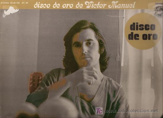 ALBUM CON DOS L.P. DE VINILO DISCO DE ORO DE VÍCTOR MANUEL: DAME LA MANO, QUIERO ABRAZARTE TANTO, QU (Música - Discos - LP Vinilo - Cantautores Españoles)