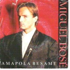 Discos de vinilo: MIGUEL BOSE - AMAPOLA BESAME / SALAMANDRA. Lote 5834628