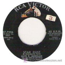 Discos de vinilo: JAYPE P. MORGAN - STAR DUST / EASY DOES IT . Lote 5834728