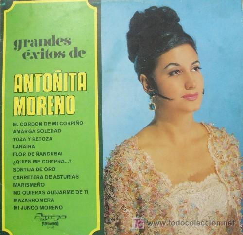 ANTOÑITA MORENO - GRANDES EXITOS DE ANTOÑITA MORENO (Música - Discos - LP Vinilo - Flamenco, Canción española y Cuplé)