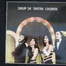 Discos de vinilo: GRUP DE TEATRE L'HORTA BLOODY MARY SHOW. Lote 26690246