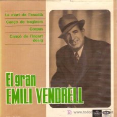Discos de vinilo: EMILI VENDRELL CANTA EN CATALAN EP SELLO EMI-REGAL AÑO 1966. Lote 5841750