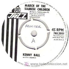 Discos de vinilo: KENNY BALL AND HIS JAZZMEN MARCH OF THE CHILDREN / IF I COULD BE WITH YOU 1962. Lote 19480223