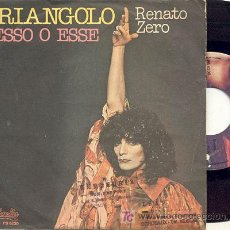 Discos de vinilo: SINGLE 45 RPM / RENATO ZERO / TRIANGOLO /// EDITADO POR ZEROLANDIOA ITALIA. Lote 25840508
