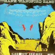 Discos de vinilo: HANKS WANGFORD BAND - GHOST HERD MAXI SINGLE EDITA FAMOUS EN 1984. Lote 5876551