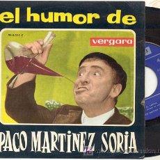 Discos de vinilo: SINGLE 45 RPM / PACO MARTINEZ SORIA / EL TARTAJA /// EDITADO POR HISPAVOX . Lote 18805040