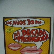 Discos de vinilo: LOS AÑOS 70 POR LA DECADA PRODIGIOSA. Lote 22025353