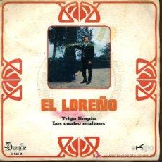 Discos de vinilo: EL LOREÑO - TRIGO LIMPIO / LOS CUATRO MULEROS - 1971. Lote 5948490