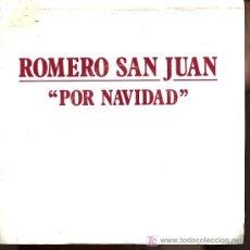 Discos de vinilo: ROMERO SAN JUAN - POR NAVIDAD - 1989 - PROMOCIONAL. Lote 5952934