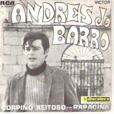 Discos de vinilo: ANDRES DO BARRO - CORPIÑO EXITOSO / RAPACIÑA -1970. Lote 5961148