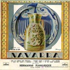 Discos de vinilo: HERMANAS FLAMARIQUE - CON LAS CUERDAS BIEN TEMPLADAS / CUANDO CANTO A NAVARRA - JOTAS NAVARRAS EP. Lote 16061361