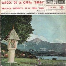 Discos de vinilo: LARGO OPERA SERSE (HÄNDEL) Y MEDITACIÓN (INTERMEZZO) OPERA THAIS (MASSENET) TELEFUNKEN 1962. Lote 36404139