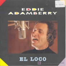 Discos de vinilo: EDDIE ADAMBERRY - EL LOCO - SINGLE PROMOCIONAL ESPAÑOL DE 1992. Lote 5978215