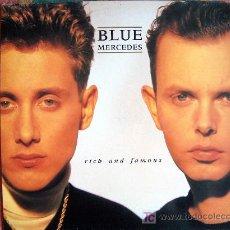 Discos de vinilo: LP - BLUE MERCEDES - RICH AND FAMOUS - ORIGINAL ESPAÑOL, MCA RECORDS 1987. Lote 5981911